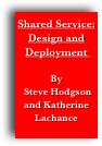 Shared Service: Design and Deployment 